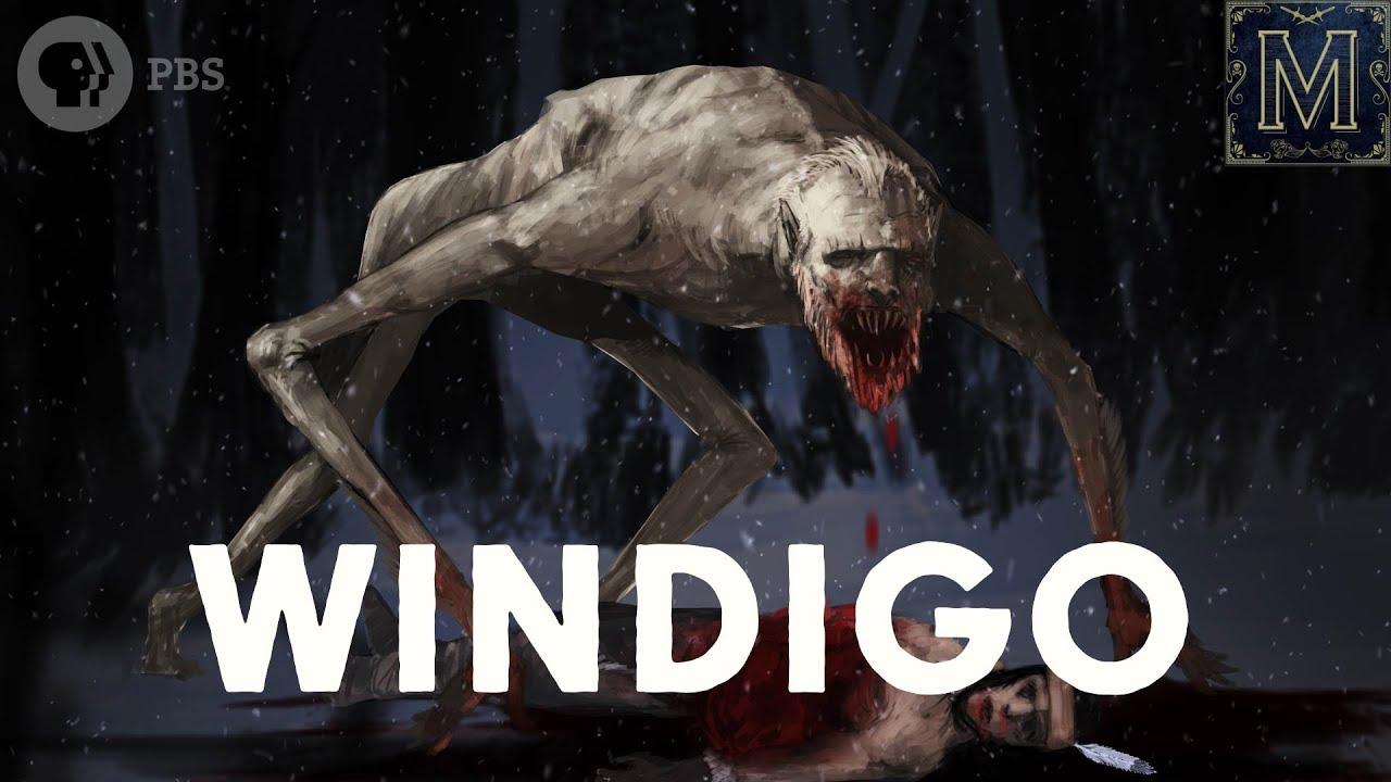 Windigo The Flesh Eating Monster Of Native American Legend Monstrum Youtube