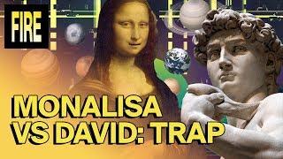 LUK AT MIH - Mona Lisa VS David. Gracias a este Trap by Sprite sabemos de quién se ríe La Gioconda