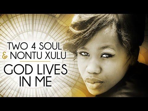 Two 4 Soul & Nontu Xulu - God Lives In Me (DJ Spen, David Anthony & Bennett Holland Revival Mix)