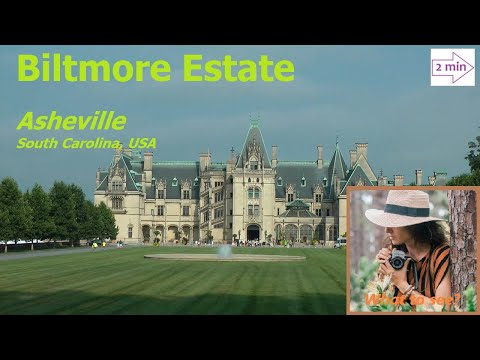 WHAT TO SEE in Biltmore Estate, Asheville, South Carolina