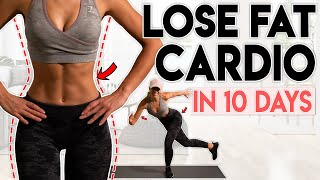 FULL BODY FAT LOSS in 10 Days cardio 15 minute Home Workout
