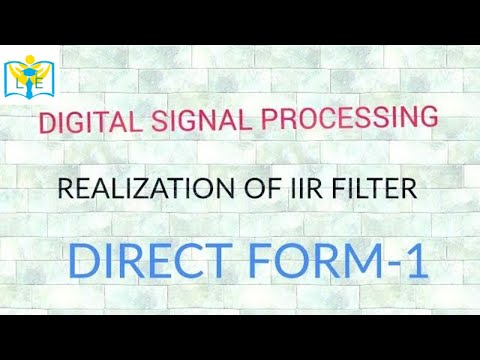 REALIZATION OF IIR FILTER USING DIRECT...