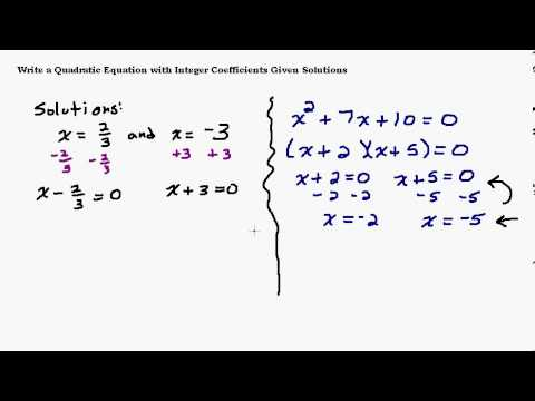 Find a Quadratic Equation When Given the Solutions - YouTube