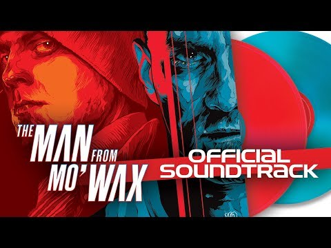 The Man from Mo'Wax - Official Soundtrack Mp3