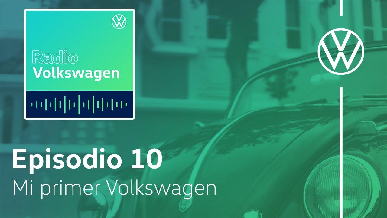 Mi primer Volkswagen fue...   Radio Volkswagen T2 Episodio 10