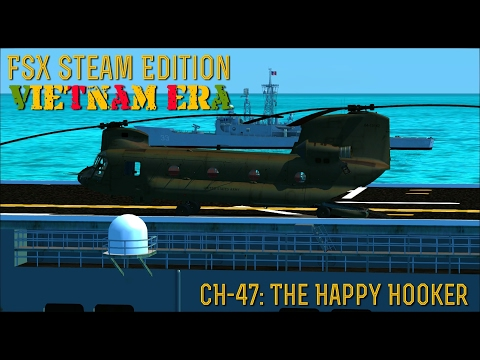 "[FSX SE] VIETNAM ERA: CH-47 Chinook ""The Happy Hooker"""