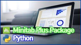 [Minitab Plus Package & Python…