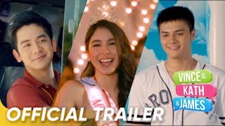 Download Video Official Trailer | 'Vince and Kath and James' | Joshua Garcia, Ronnie Alonte and Julia Barretto MP3 3GP MP4