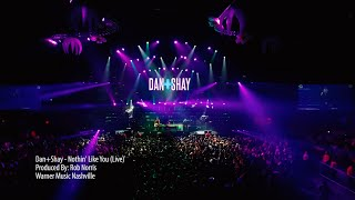 Dan + Shay - Nothin Like You  Live