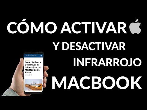 Cómo Activar y Desactivar Infrarrojo en MacBook