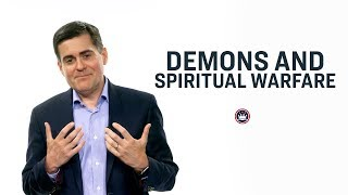 Demons and Spiritual Warfare