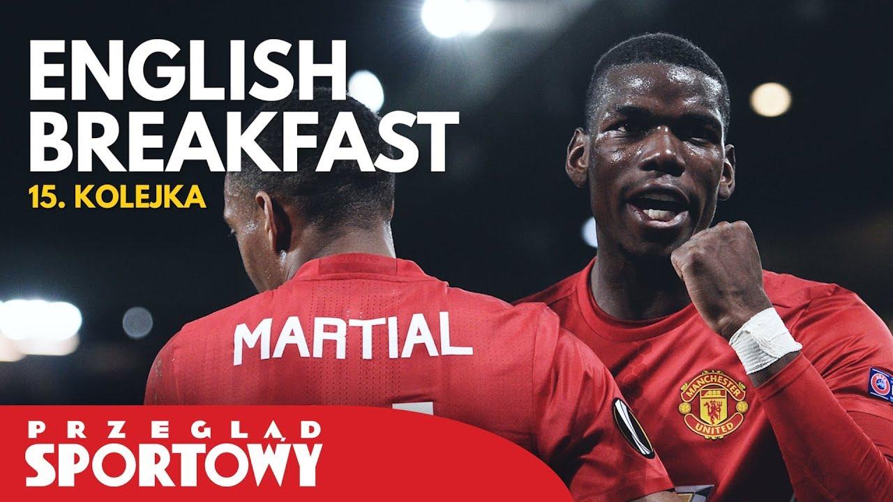 English Breakfast – Magazyn Ligi Angielskiej [15. kolejka]