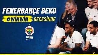 Fenerbahçe Beko #WİNWİN Gecesinde!