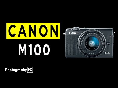 Canon M100 Mirrorless Camera Highlights & Overview -2020