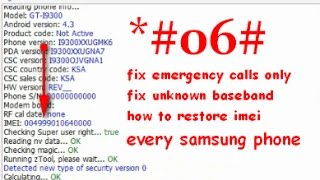 How Fix Emergency Only Samsung Galaxy Devices Imei Null Unknown Baseband