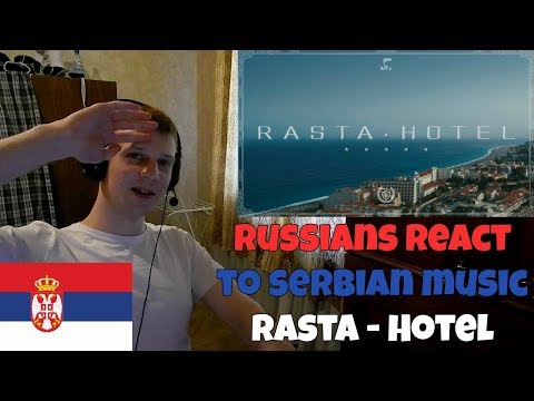 RUSSIANS REACT TO SERBIAN MUSIC | Rasta - Hotel | FIRST REACTION TO SERBIAN MUSIC
