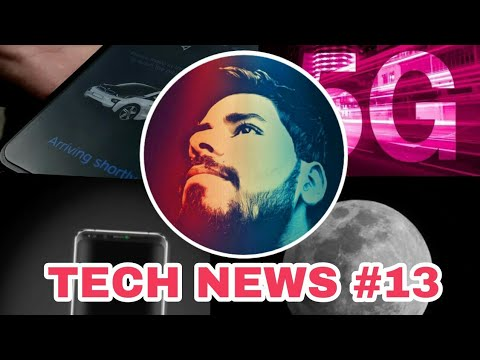 Tech News #13 - 16,000mAh Smartphone, Mobile Network on Moon, 5G Network, BMW Self Driving Car