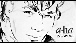 a-ha - Take On Me [My -Happy 30th Anniversary- Mix]