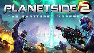 PlanetSide 2: The Shattered Warpgate - Official  Trailer