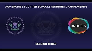 2020 Scottish Schools Swimming Championships - Session 3
