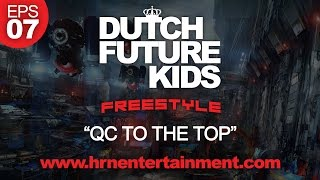 "Dutch Future Kids Freestyle | S01-EPS07 | ""Q TO THE TOP"""