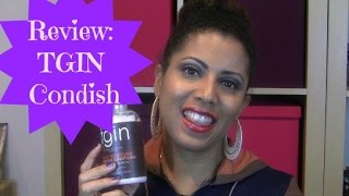 REVIEW: TGIN Conditioner - CurlyKimmyStar Thumbnail