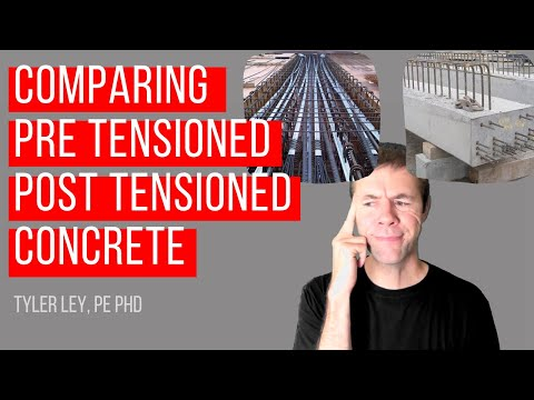 Comparing pre tensioned and post tensioned concrete | prestressed concrete