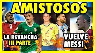 ARGENTINA VS VENEZUELA - CHILE VS MEXICO - COLOMBIA VS JAPON - AMISTOSOS INTERNACIONALES 2019