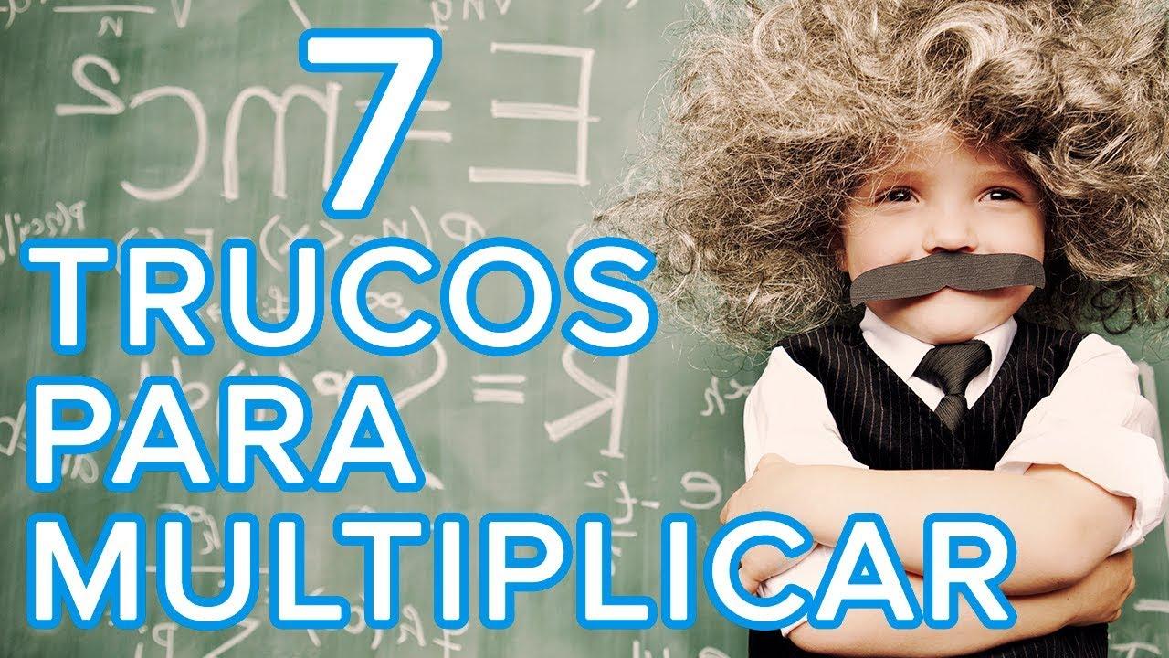 7 trucos infalibles para multiplicar | Aprende las tablas de multiplicar
