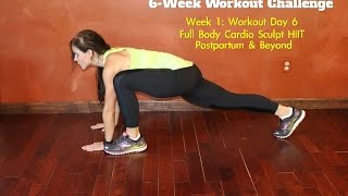 Postpartum & Beyond: Week 1, Day 6: 20-Minute Full Body HIIT Cardio & Body Sculpt