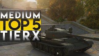 World of Tanks TOP 5 Tier X - Medii