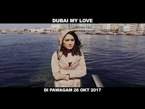 """Dubai My Love"" in selected cinemas across Malaysia, Singapore & Brunei  26.10.17"