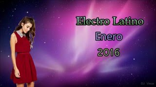 Electro Latino Enero 2016 (DJ Vince)
