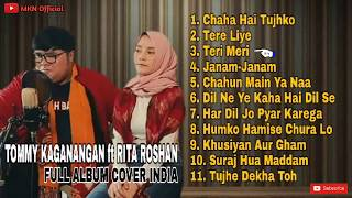 TOMMY KAGANANGAN ft RITA ROSHAN 💙 FULL ALBUM COVER LAGU INDIA || ENAK BANGET
