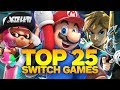 Top 25 Nintendo Switch Games (Fall 2017)