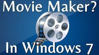 How to Find Windows Movie Maker In Windows 7