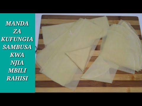 Download Jinsi ya kutengeneza Manda / kaki za kufungia sambusa kwa njia mbili rahisi sana