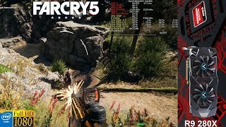 Far Cry 5 High Settings 1080P | AMD R9 280X | i7 5960X 4.4GHz