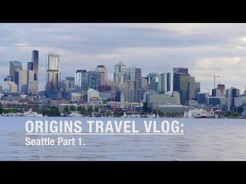 Origins Travel Vlog: Seattle Part 1.
