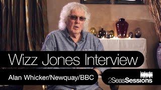 ? Wizz Jones Interview - Alan Whicker - 2Seas Sessions