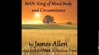 Скачать MAN KING OF MIND BODY AND CIRCUMSTANCE Full AudioBook James Allen