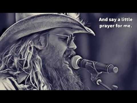 Chris Stapleton-Daddy Doesn't Pray Anymore-Lyrics