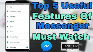 Top 5 Useful Features Of Messenger Must Watch Messenger User !!