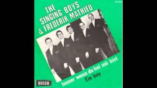 Frédéric Mathieu (The Singing Boys) - Immer wenn du bei mir bist