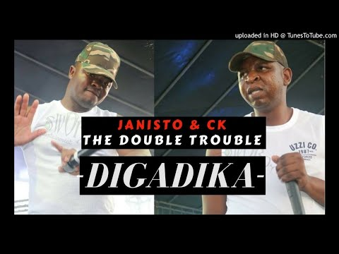 The Double Trouble  (Janisto and CK) -Digadika