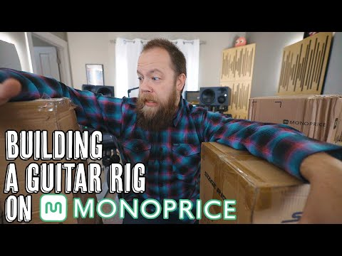 Building A Guitar Rig On Monoprice.com!