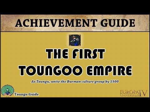 EU4 The First Toungoo Empire Achievement Guide | Taungu