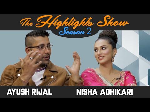 Actors NISHA ADHIKARI & AYUSH RIJAL @ THE HIGHLIGHTS SHOW   Season 2   Episode 8   MERO DESH