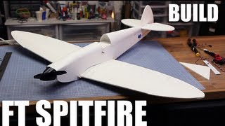 Flite Test - FT Spitfire - BUILD