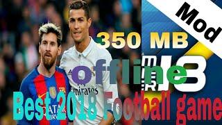 Best 2018 football game Dream League Soccer 18 mod ll offline ll 350 MB
